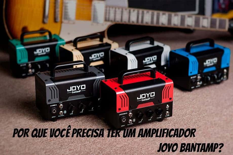 Como escolher um amplificador Joyo BanTamp? O guia definitivo